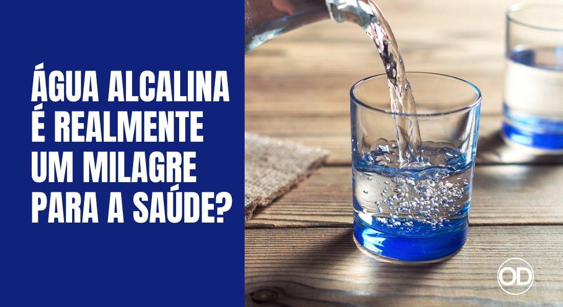 Água alcalina: é um milagre genuíno da saúde ou uma falácia completa?